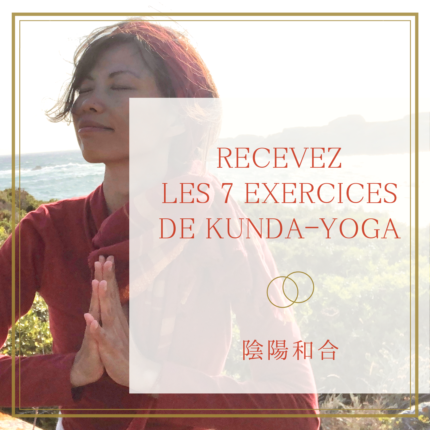 7 exercices de Kunda-Yoga